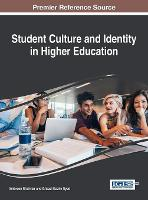 Student Culture and Identity in Higher Education by Ambreen Shahriar