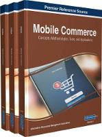 Mobile Commerce Concepts, Methodologies, Tools, and Applications by Information Resources Management Association