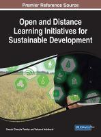 Open and Distance Learning Initiatives for Sustainable Development by Umesh Chandra Pandey