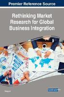 Rethinking Market Research for Global Business Integration by Rajagopal