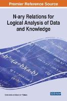 N-ary Relations for Logical Analysis of Data and Knowledge by Boris Kulik, Alexander Fridman