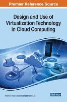 Design and Use of Virtualization Technology in Cloud Computing by Prashanta Kumar Das