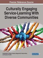 Culturally Engaging Service-Learning With Diverse Communities by Omobolade Delano-Oriaran