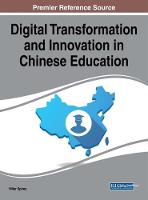 Digital Transformation and Innovation in Chinese Education by Hiller Spires