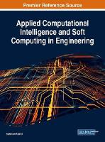 Applied Computational Intelligence and Soft Computing in Engineering by Saifullah Khalid