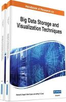 Handbook of Research on Big Data Storage and Visualization Techniques by Richard S. Segall