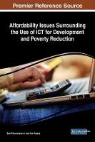Affordability Issues Surrounding the Use of ICT for Development and Poverty Reduction by Sam Takavarasha Jr.