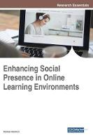 Enhancing Social Presence in Online Learning Environments by Michael Marmon