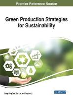 Green Production Strategies for Sustainability by Sang-Binge Tsai