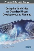 Designing Grid Cities for Optimized Urban Development and Planning by Guiseppe Carlone