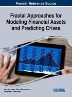 Fractal Approaches for Modeling Financial Assets and Predicting Crises by Inna Nekrasova