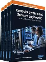 Computer Systems and Software Engineering Concepts, Methodologies, Tools, and Applications by Information Resources Management Association