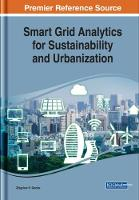 Smart Grid Analytics for Sustainability and Urbanization by Zbigniew H. Gontar