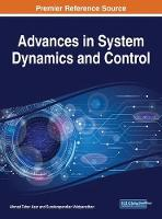 Advances in System Dynamics and Control by Ahmad Taher Azar