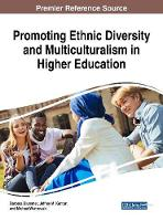 Promoting Ethnic Diversity and Multiculturalism in Higher Education by Barbara (Center for Computing Sciences USA) Blummer