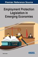 Employment Protection Legislation in Emerging Economies by Samir Amine