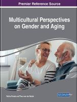 Multicultural Perspectives on Gender and Aging by Rekah Pande