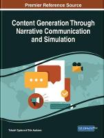 Content Generation Through Narrative Communication and Simulation by Takashi (Iwate Prefectural University Japan) Ogata