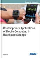 Contemporary Applications of Mobile Computing in Healthcare Settings by R. Rajkumar