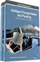 Intelligent Transportation and Planning: Breakthroughs in Research and Practice by Information Resources Management Association
