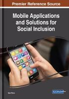 Mobile Applications and Solutions for Social Inclusion by Sara Paiva