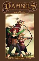Damsels Volume 2 by Leah Moore, John Reppion, Aneke, Cris Bolson