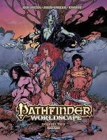 Pathfinder: Worldscape Vol. 2 by Erik Mona, James L. Sutter, Christopher Paul Carey, Roberto Castro