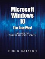 Microsoft Windows 10 The Easy Way! by Chris Cataldo