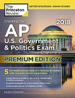Cracking the AP U.S. Government and Politics Exam 2018 by Princeton Review