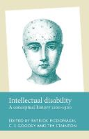 Intellectual Disability A Conceptual History, 1200-1900 by Patrick McDonagh