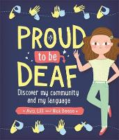 Proud to be Deaf by Ava Beese, Lilli Beese