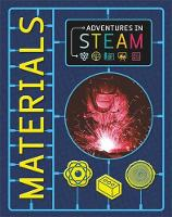 Adventures in STEAM: Materials by Claudia Martin