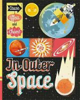 Cause, Effect and Chaos!: In Outer Space by Paul Mason