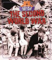 Fact Cat: History: The Second World War by Izzi Howell