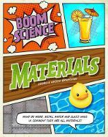 BOOM! Science: Materials by Georgia Amson-Bradshaw