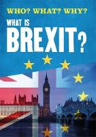 Who? What? Why?: What is Brexit? by Claire Leclerc