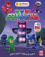 PJ Masks: Big Stickers for Tiny Hands by Pat-a-Cake, PJ Masks