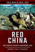 Red China Mao Crushes Chiang's Kuomintang, 1949 by Miguel Miranda