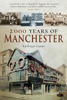 2,000 Years of Manchester by Kathryn Coase