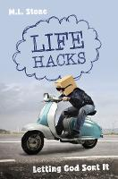 Life Hacks Letting God Sort It by Mary-Louise Stone