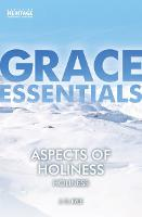Aspects of Holiness Holiness by J. C. Ryle