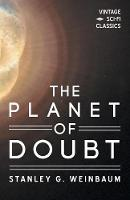 The Planet of Doubt by Stanley G Weinbaum