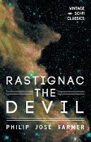 Rastignac the Devil by Philip Jose Farmer