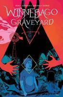 Winnebago Graveyard by Steve Niles, Alison Sampson, Alison Sampson