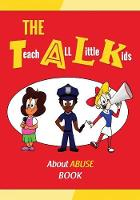 The T.A.L.K. about Abuse Book by Kevin McNeil