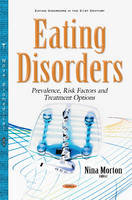 Eating Disorders Prevalence, Risk Factors & Treatment Options by Nina Morton