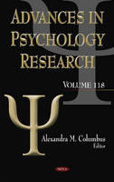 Advances in Psychology Research Volume 118 by Alexandra M. Columbus
