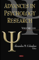 Advances in Psychology Research Volume 119 by Alexandra M. Columbus