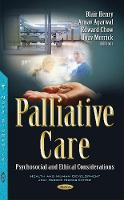 Palliative Care Psychosocial & Ethical Considerations by Edward Chow