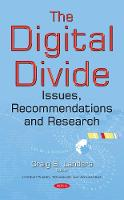 Digital Divide Issues, Recommendations & Research by Craig S. Landers